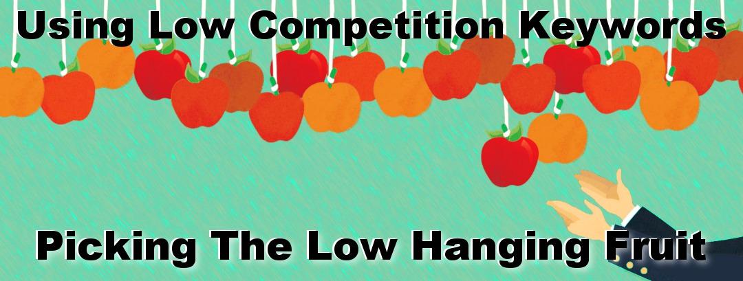Low Hanging Fruits Keywords