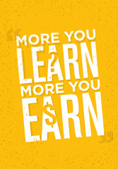 More you learn, more you earn