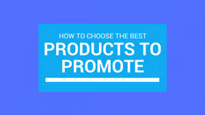 Product To Promote On Your Blog