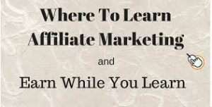 Where To Learn About Affiliate Marketing