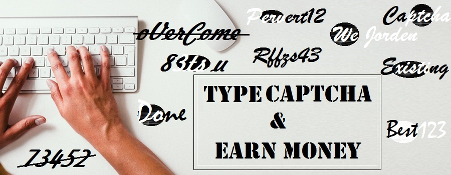 What Is A Captcha Typing Job? - Be Your Own Boss By Blogging