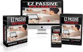What Is Ez Passive Paydays - Ez Passive Paydays Review