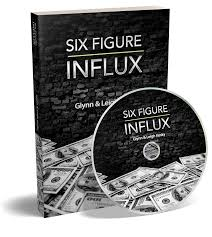 Six Figure Influx Review - Is It Possible To Earn Around $250 Daily?