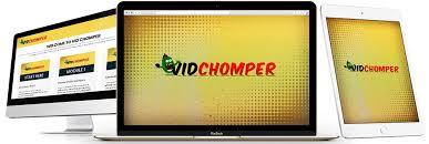 Vid Chomper Review