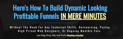 Build Dynamic Looking Profitable Funnels In Mere Minutes