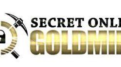 Is Secret Online Goldmine A Scam?