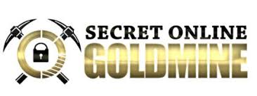 Is Secret Online Goldmine A Scam?