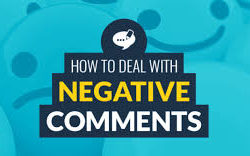 How To Deal With Negative Comments?