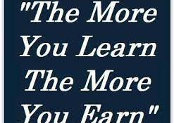 You Need To Go Through The Learning To Begin The Earning!