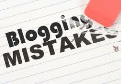 3 Blogging Mistakes To Avoid